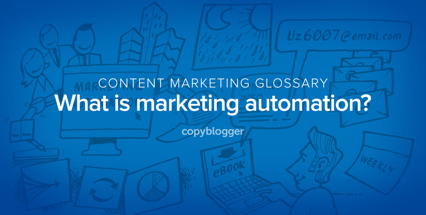 Marketing Automation Defined in 60 Seconds [Animated Video]