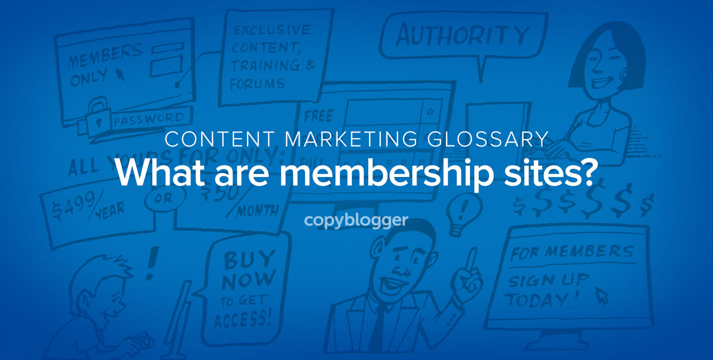 Membership Sites Defined in 60 Seconds [Animated Video]