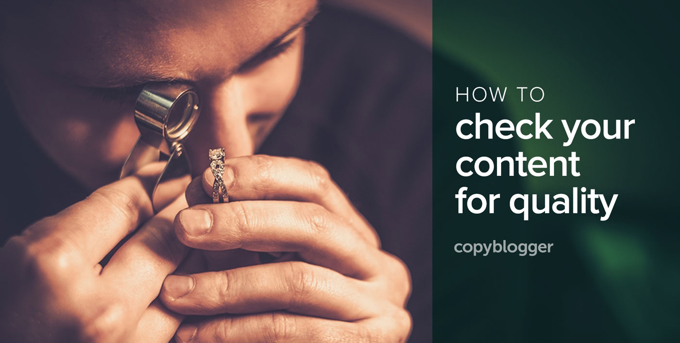 3 Cs that Reveal the Quality of Your Blog Post
