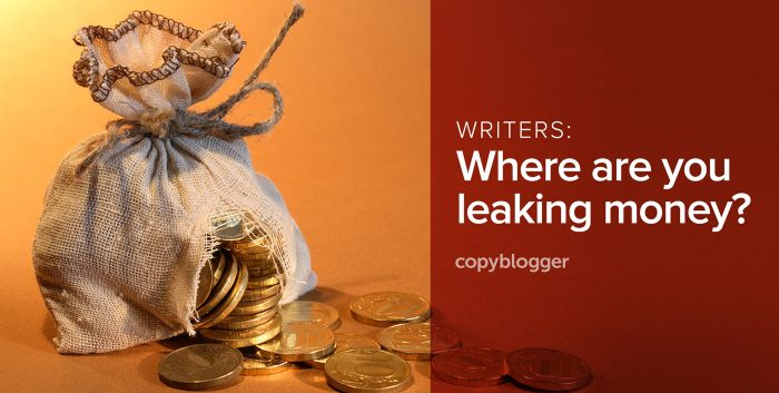 writers: where are you leaking money?