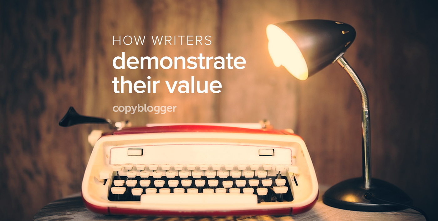 3 Unexpected Ways Writers Deliver Value (So They Can Charge More)