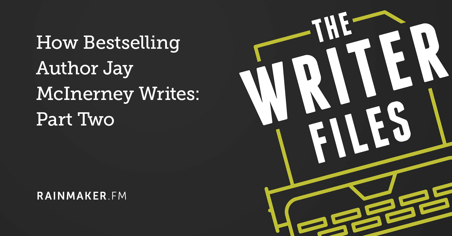 How Bestselling Author Jay McInerney Writes: Part Two