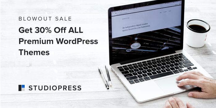 [Blowout Sale] Get 30% Off ALL Premium WordPress Themes