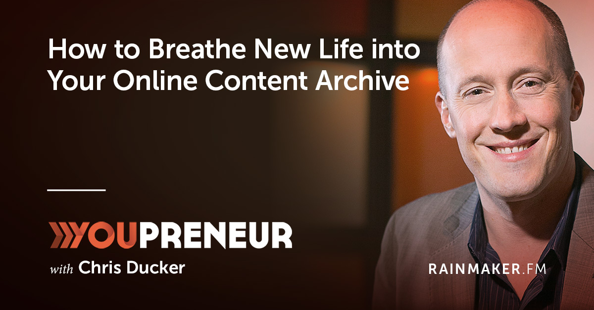 How to Breathe New Life into Your Online Content Archive