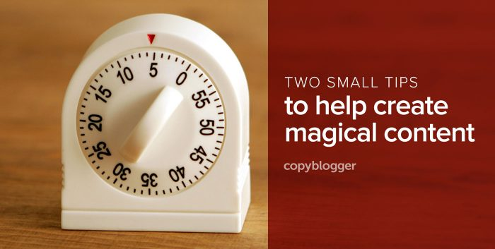 two small tips to help create magical content