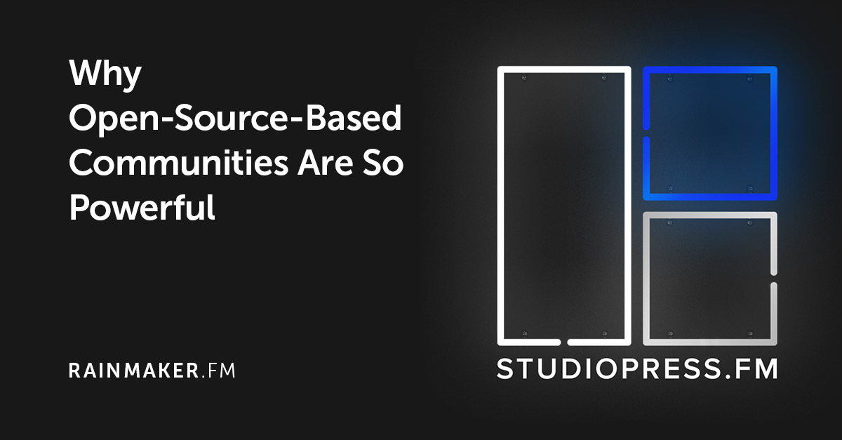 Why Open-Source-Based Communities Are So Powerful