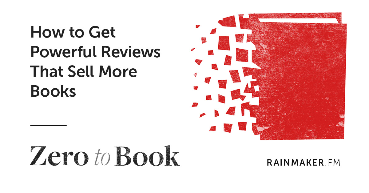 How to Get Powerful Reviews that Sell More Books