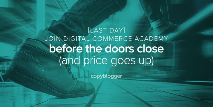 [Last Day] Get in Digital Commerce Academy Before Doors Close