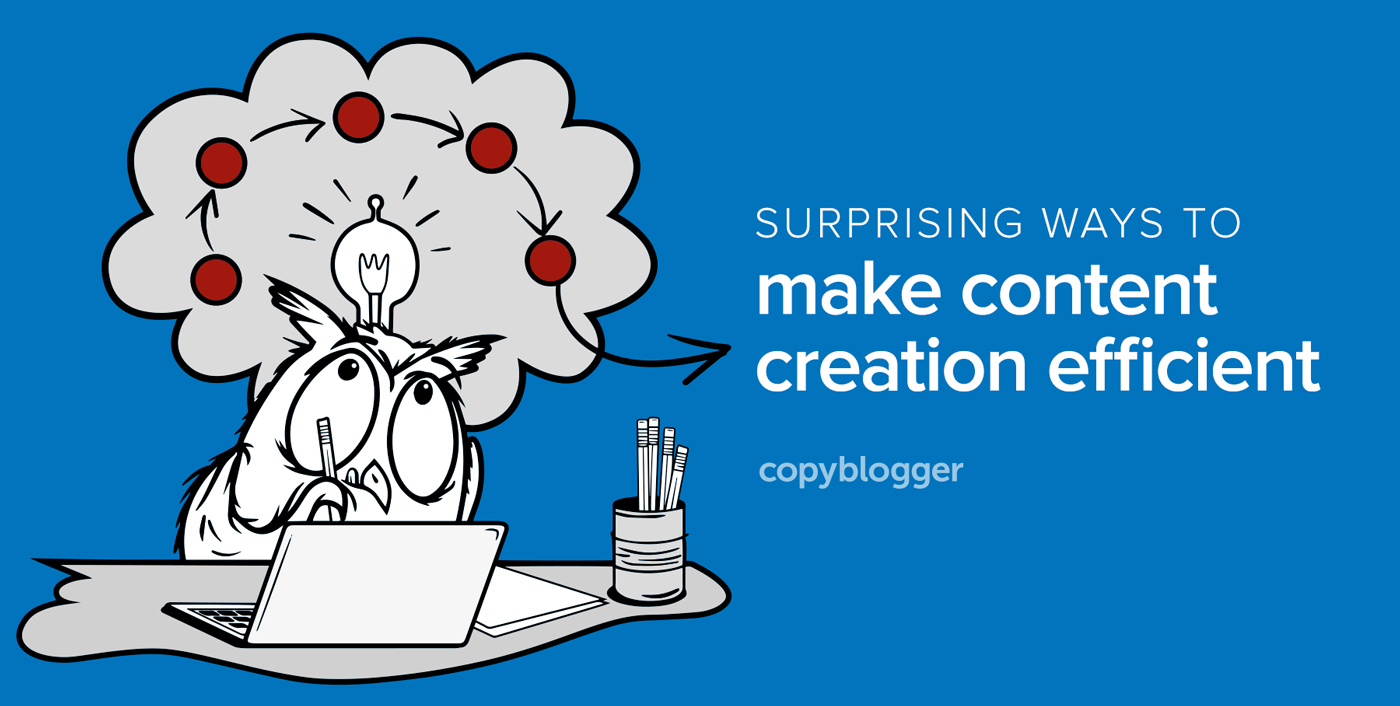 The Efficient Approach to Marketing Your Business with Content