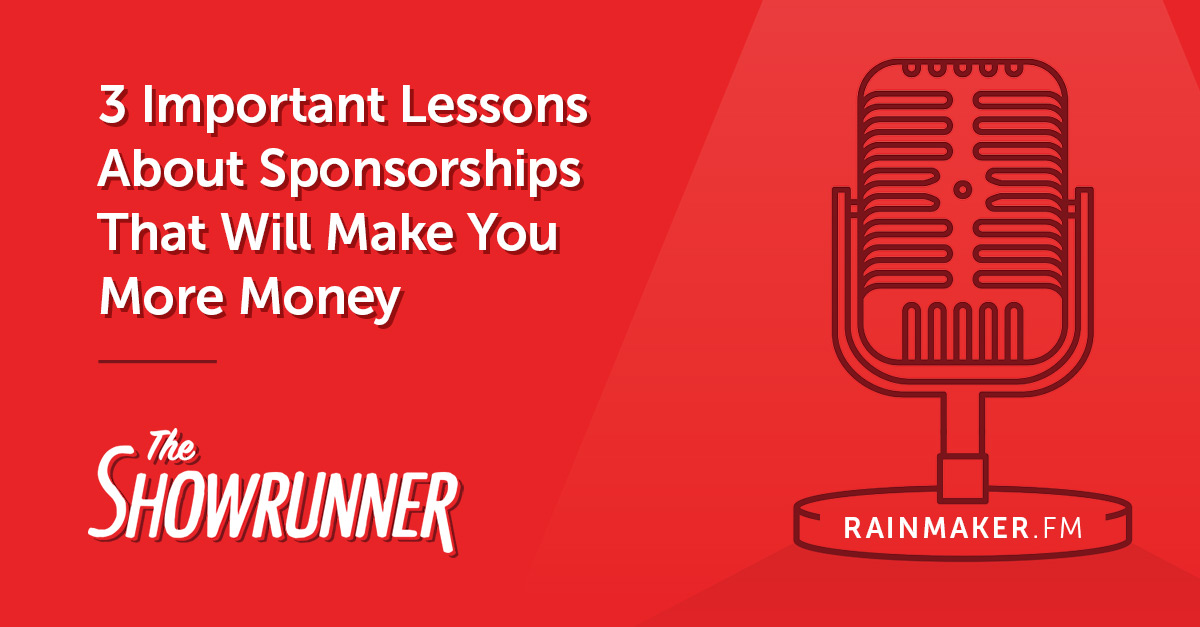 3 Important Lessons about Sponsorships that Will Make You More Money