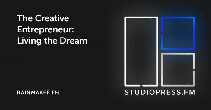 The Creative Entrepreneur: Living the Dream