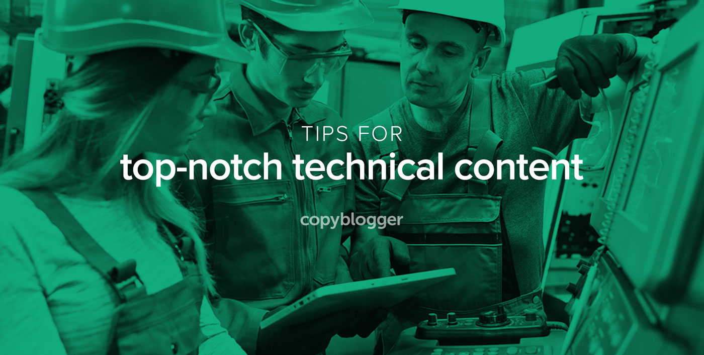 Struggling to Write for Technical Experts? Try These 3 Powerful Content Marketing Practices