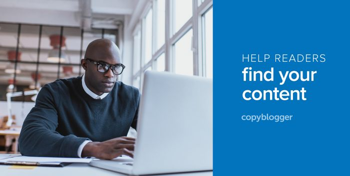 help readers find your content