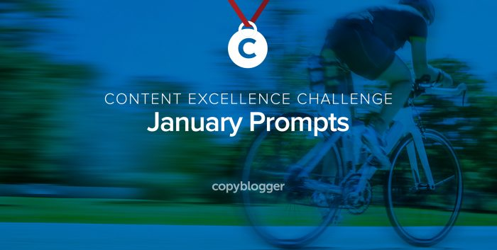 content excellence challenge, january prompts
