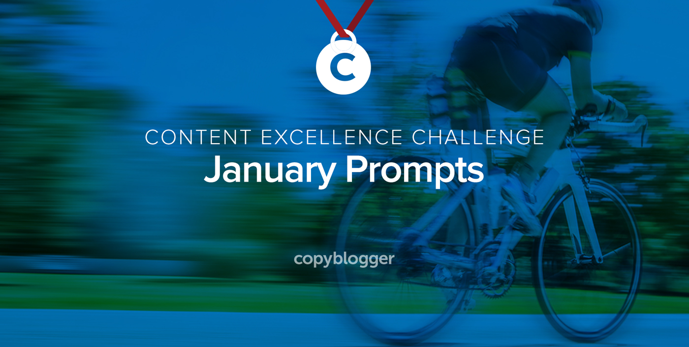 Your 2017 Content Excellence Challenge: The January Prompts