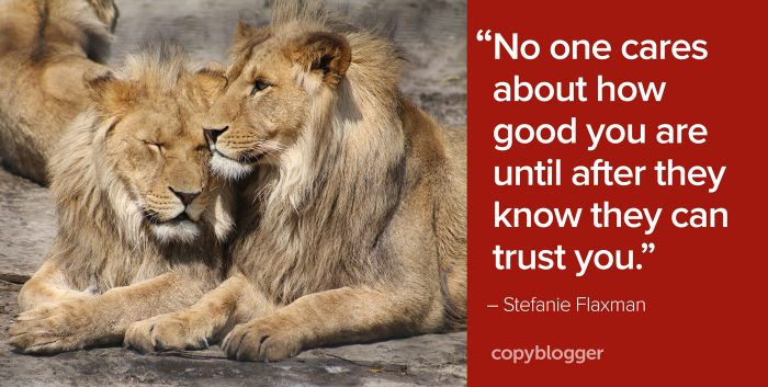 """No one cares about how good you are until after they know they can trust you."" – Stefanie Flaxman"