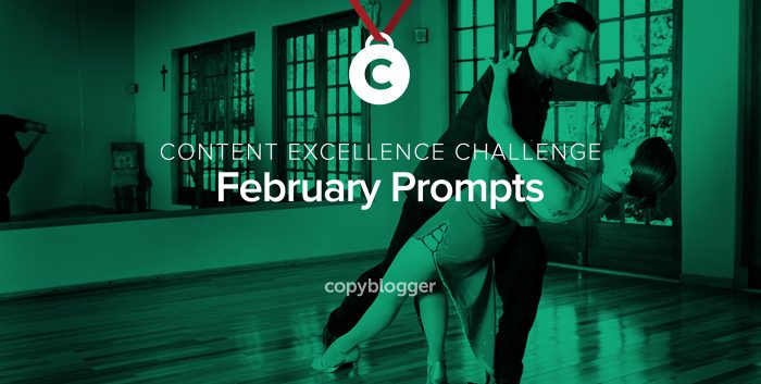 CONTENT EXCELLENCE CHALLENGE - February Prompts