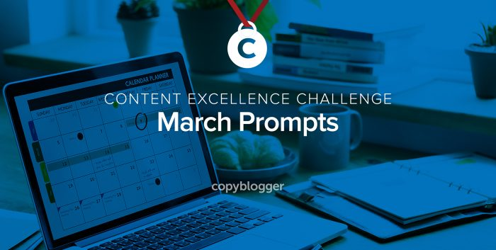 content excellence challenge - march prompts