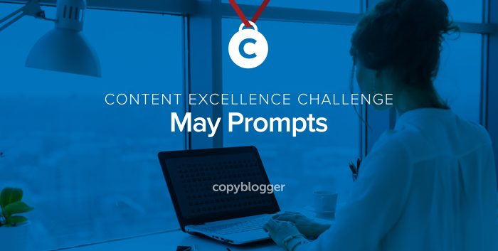 Content Excellence Challenge: May Prompts