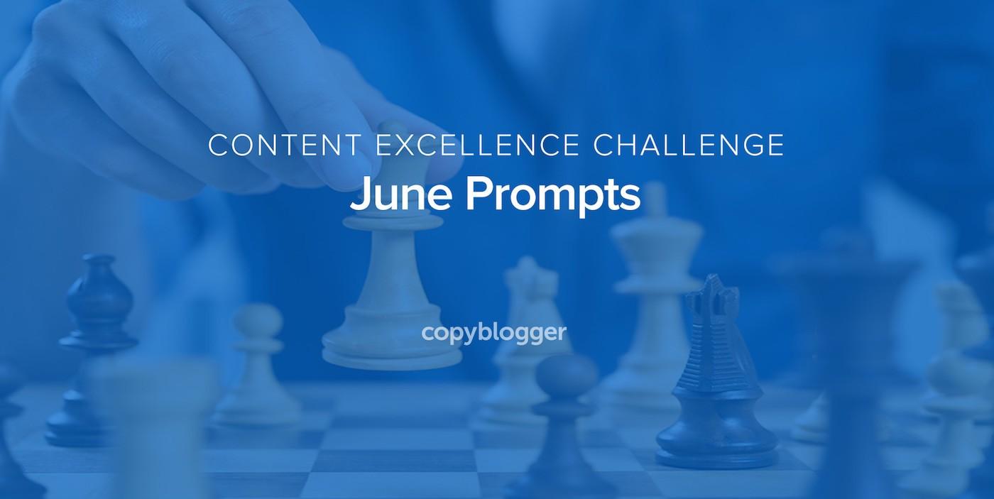 2017 Content Excellence Challenge: June Prompts