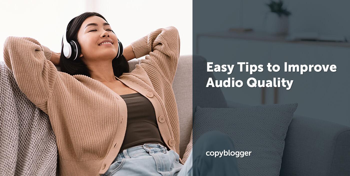 10 Easy Tips to Improve Audio Quality