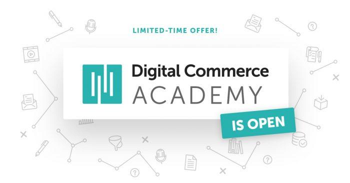 digital commerce academy is open
