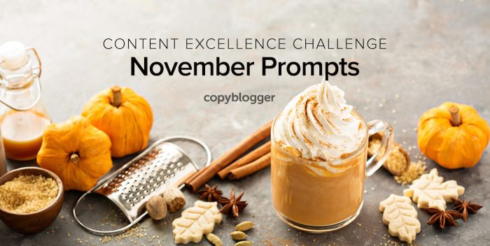 2017 Content Excellence Challenge: The November Prompts