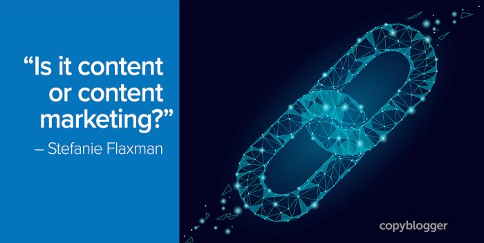 """Is it content or content marketing?"" – Stefanie Flaxman"