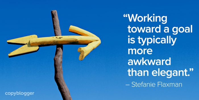 working toward a goal is typically more awkward than elegant