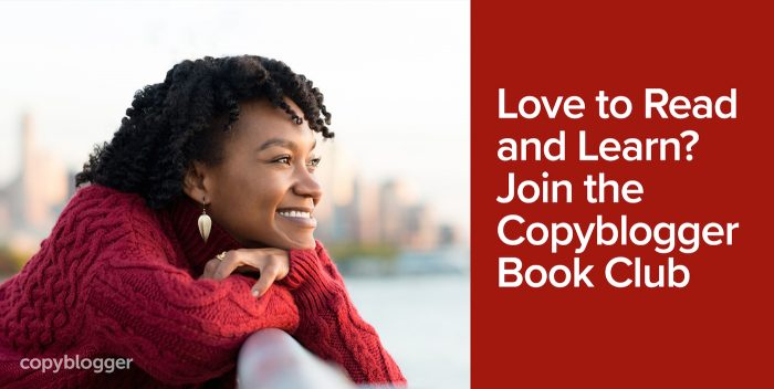 Love to Read and Learn? Join the Copyblogger Book Club