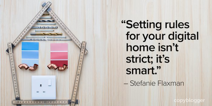 """Setting rules for your digital home isn't strict; it's smart."" – Stefanie Flaxman"