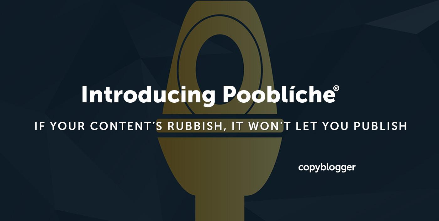 IF YOUR CONTENT'S RUBBISH, IT WON'T LET YOU PUBLISH.