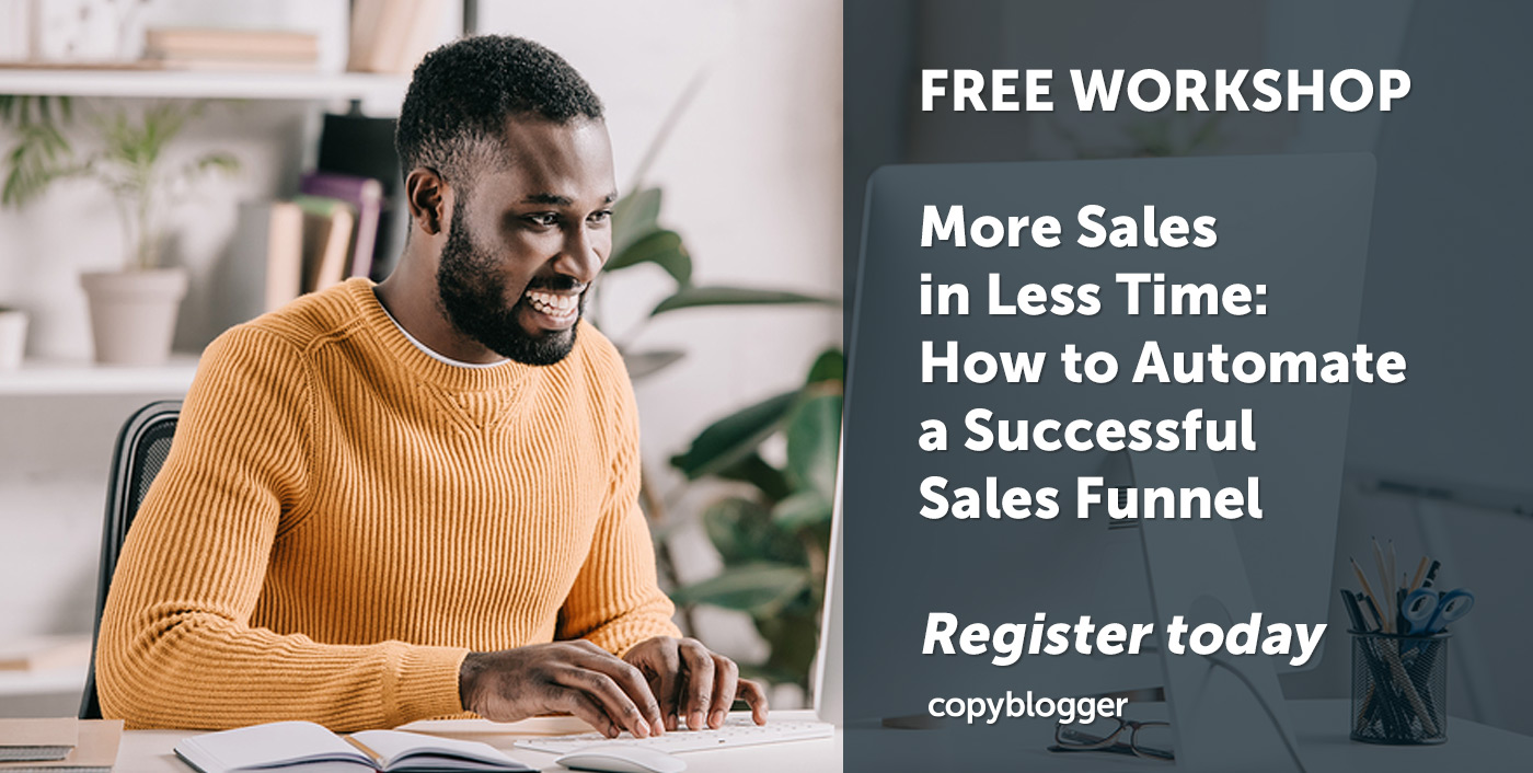 More Sales in Less Time (without Sleaze): How to Automate a Successful Sales Funnel