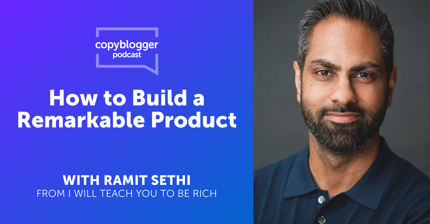 How to Build Remarkable Products with Ramit Sethi