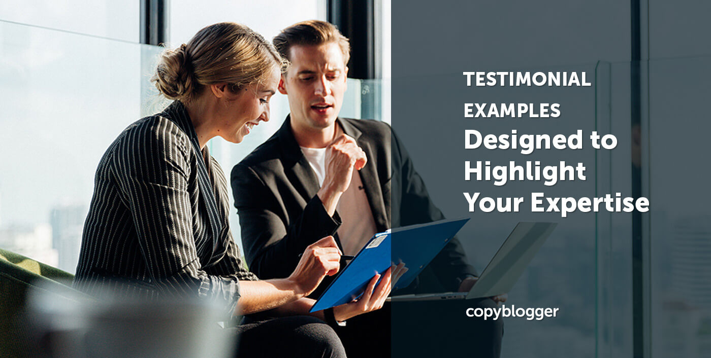 Steal These Testimonial Examples: 6 Designs to Highlight Your Expertise